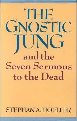 Stephan A. Hoeller - The Gnostic Jung