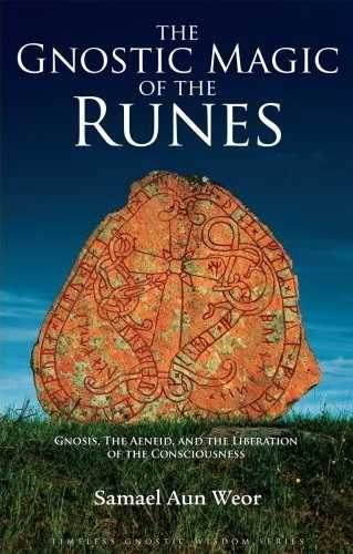 Samael Aun Weor - The Gnostic Magic of the Runes