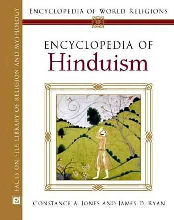Constance A. Jones - Encyclopedia of Hinduism