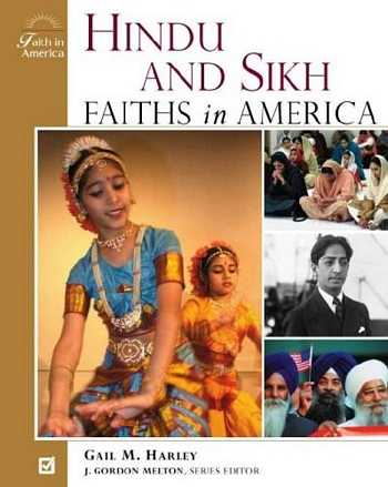 Gail M. Harley - Hindu and Sikh Faiths in America