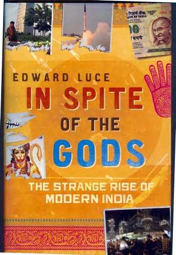 Edward Luce - In Spite of the Gods