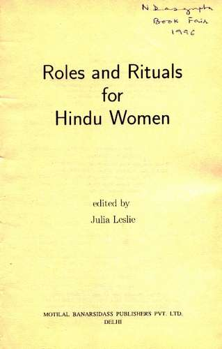 Julia Leslie - Roles and Rituals for Hindu Women