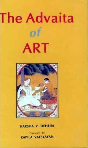 Harsha V. Dehejia - The Advaita of Art