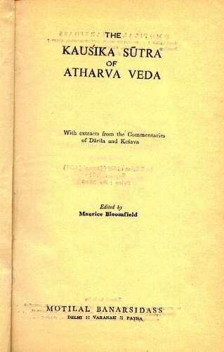 The Kausika Sutra of Atharva Veda