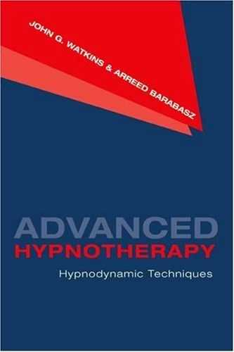 John G. Watkins - Advanced Hypnotherapy