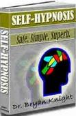 Bryan Knight - Self-Hypnosis - Safe, Simple, Superb