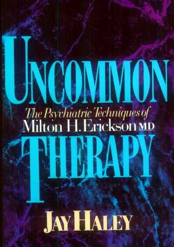 Jay Haley - Uncommon Therapy