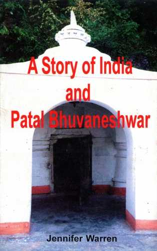 Jennifer Warren - A Story of India and Patal Bhuvaneshwar
