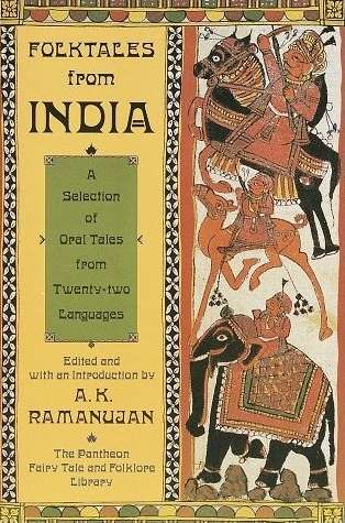 A.K. Ramanujan - Folktales from India
