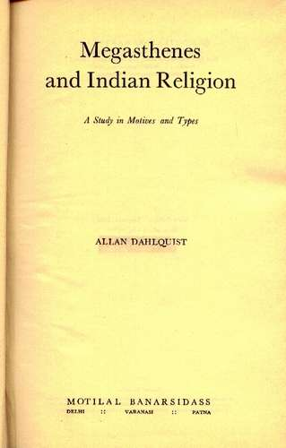 Allan Dahlquist - Megasthenes and Indian Religion