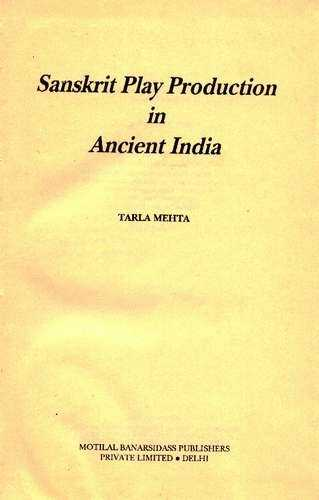 Tarla Mehta - Sanskrit Play Production in Ancient India