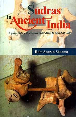 Ram Sharan Sharma - Sudras in Ancient India