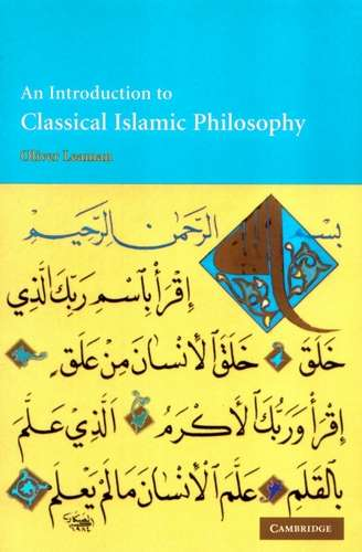 Oliver Leaman - An Introduction to Classical Islamic Philosophy