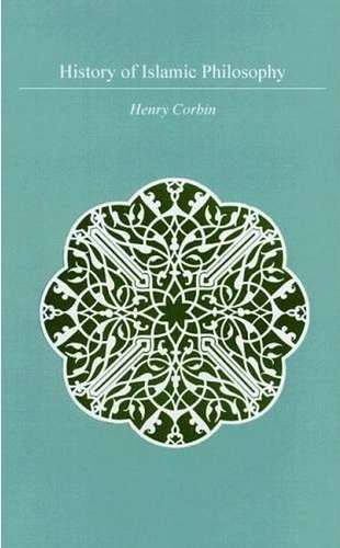 Henry Corbin - History of Islamic Philosophy