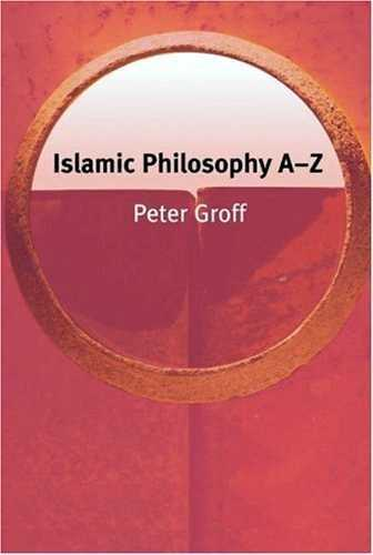 Peter Groff - Islamic Philosophy A-Z