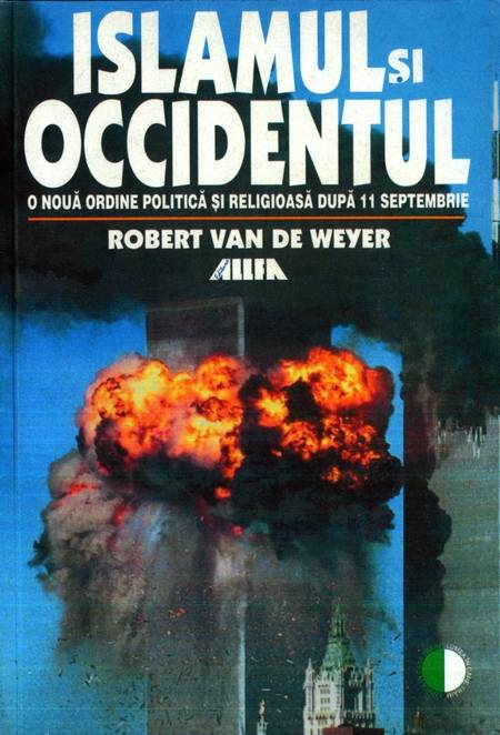 Robert van de Weyer - Islamul și Occidentul
