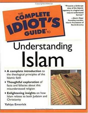 Y. Emerick - The Complete Idiot's Guide to Understanding Islam