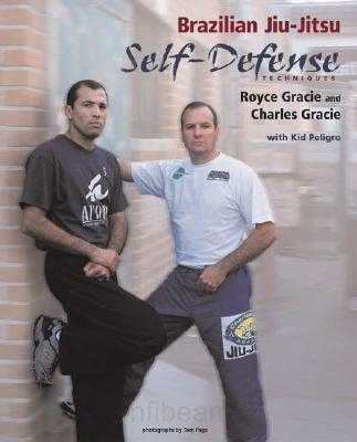 Royce & Charles Gracie - Brazilian Jiu-Jitsu for Self-Defense