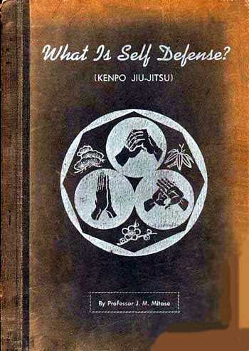 J.M. Mitose - What is Self-Defense? (Kenpo Jiu-Jitsu)