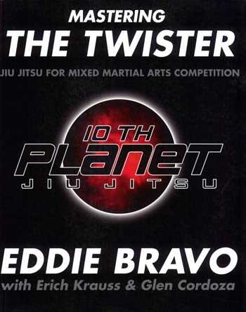 Eddie Bravo - Mastering the Twister