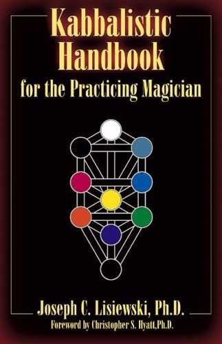 J. Lisiewski - Kabbalistic Handbook for the Practicing Magician