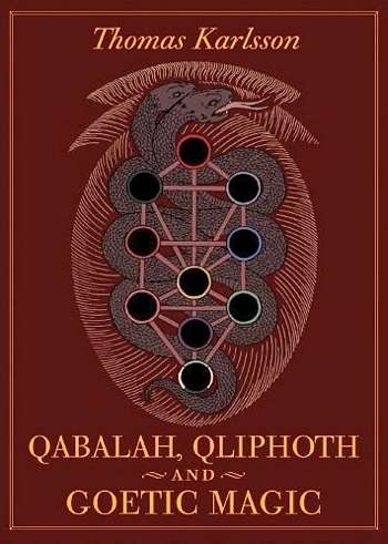 Thomas Karlsson - Qabala, Qliphoth and Goetic Magic