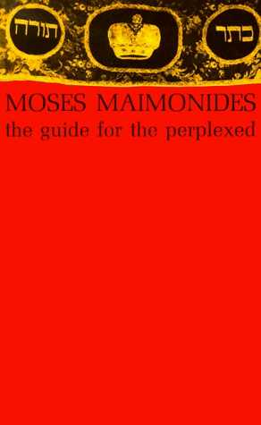 Moses Maimonides - The Guide for the Perplexed