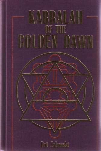 Pat Zalewsi - Kabbalah of the Golden Dawn