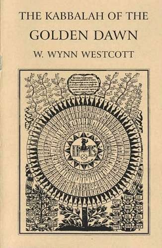 W. Wynn Westcott - The Kabbalah of the Golden Dawn