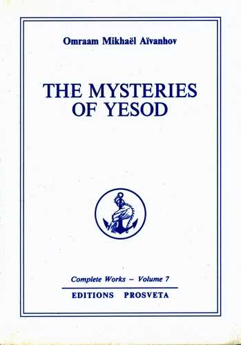Omraam Mikael Aivanhov - The Mysteries of Yesod