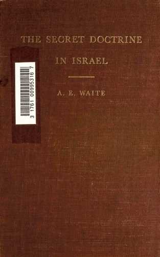 A.E. Waite - The Secret Doctrine of Israel
