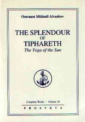 Omraam Mikael Aivanhov - The Splendour of Tiphareth