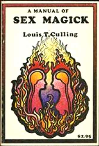 Louis T. Culling - A Manual of Sex Magick