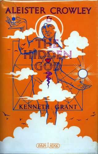 Kenneth Grant - Aleister Crowley & The Hidden God
