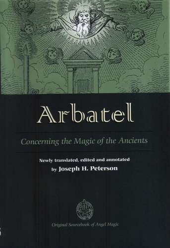 J. Peterson - Arbatel - Concerning the Magic of the Ancients