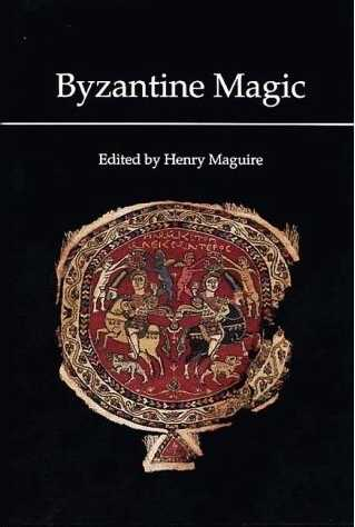 Henry Maguire - Byzantine Magic - Click pe imagine pentru închidere