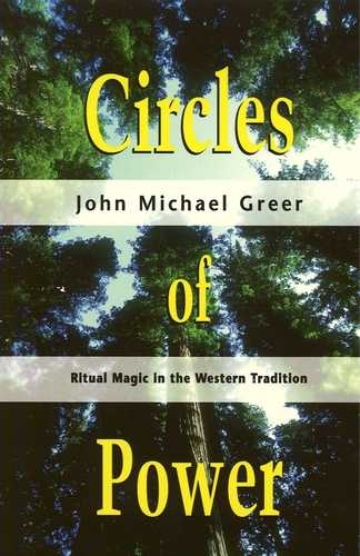 John Michael Greer - Circles of Power