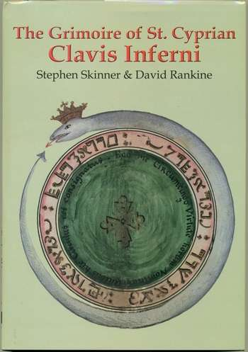 Stephen Skinner - Clavis Inferni - The Grimoire of St. Cyprian