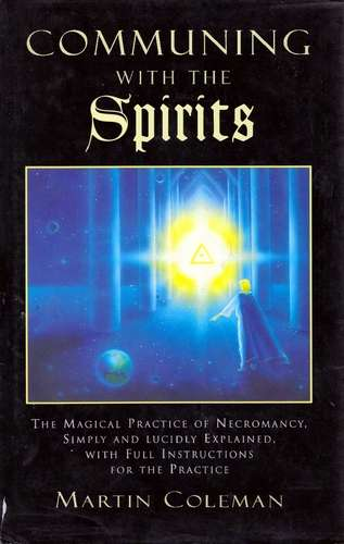 M. Coleman - Communing with the Spirits