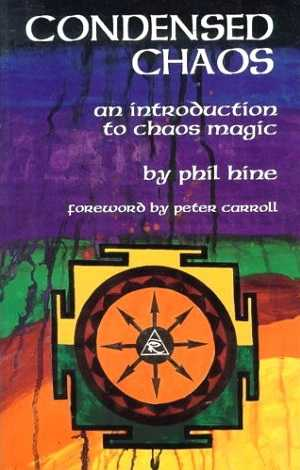 Phil Hine - Condensed Chaos - An Introduction to Chaos Magic