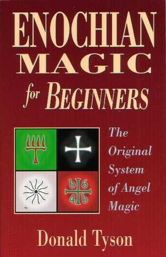 Donald Tyson - Enochian Magic for Beginners