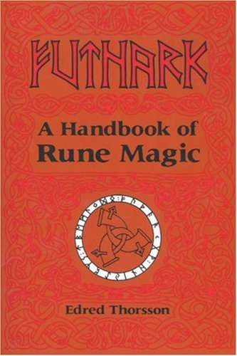 Edred Thorsson - Futnark - A Handbook of Rune Magic
