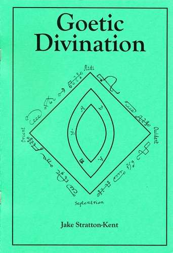 Jake Stratton Kent - Goetic Divination