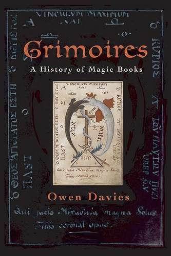 Owen Davies - Grimoires - A History of Magic Books
