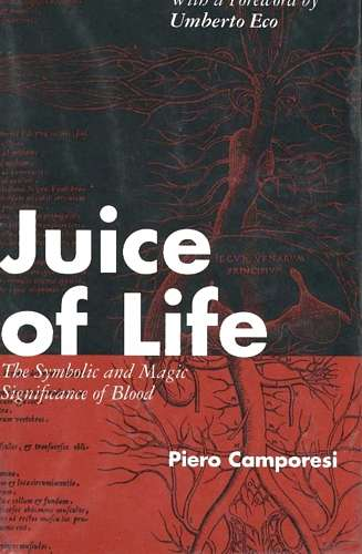 Piero Camporesi - Juice of Life