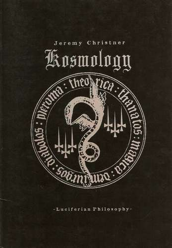 J. Christner - Kosmology - Luciferian Philosophy