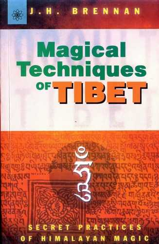 J.H. Brennan - Magical Techniques of Tibet