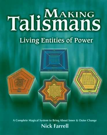 Nick Farrell - Making Talismans - Living Entities of Power