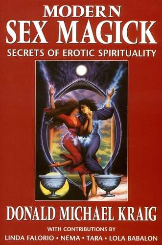 Donald Michael Kraig - Modern Sex Magic