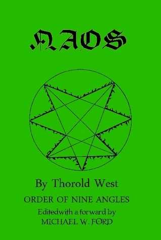 Thorold West - Naos - Order of the Nine Angles